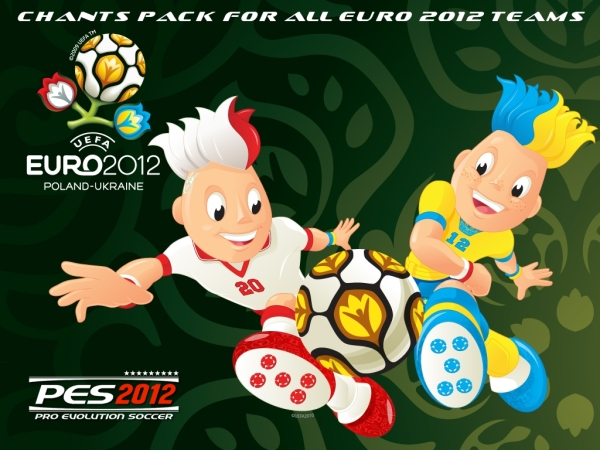 Chants Pack for All EURO 2012 Teams - Relinks for Patches