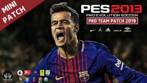 PES 2013 Pro Team Patch 2019